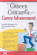 The Career Coward s Guide to Career Advancement