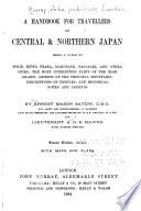 A Handbook for Travellers in Central & Northern Japan