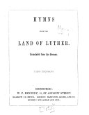 Hymns from the Land of Luther ... [First and second series. ...