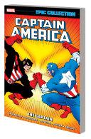 Captain America Epic Collection  the Captain
