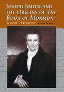 Joseph Smith and the Origins of The Book of Mormon, 2d ed. ebook