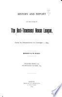 History and Report of the Work of the Anti-Tenement House League from Its Organization to October 1, 1894