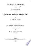 Catalogue Of The Books In The Library Of The Honourable Society Of Gray S Inn
