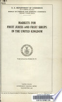 Markets for Fruit Juices and Fruit Sirups in the United Kingdom     Book