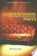 Reunderstanding Prayer