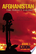 Afghanistan The Perfect Failure Book PDF