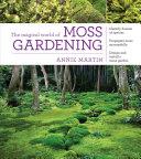 The Magical World of Moss Gardening Pdf/ePub eBook