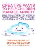 Creative Ways to Help Children Manage Anxiety Pdf/ePub eBook