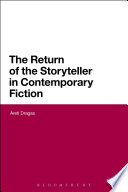 The Return of the Storyteller in Contemporary Fiction Book