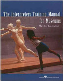 The Interpreter s Training Manual for Museums