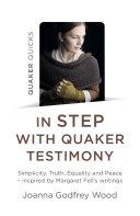 Pdf Quaker Quicks - In Step with Quaker Testimony