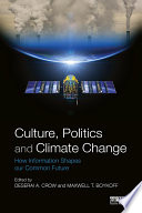 Culture  Politics and Climate Change