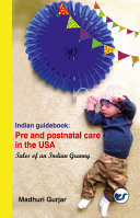 Indian guide book  Pre and postnatal care in the USA