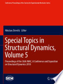 Special Topics in Structural Dynamics  Volume 5