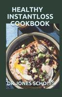 Healthy Instantloss Cookbook