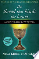 The Thread That Binds the Bones