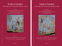 Roads to Paradise  Eschatology and Concepts of the Hereafter in Islam  2 vols