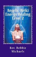 Angelic Reiki Energy Healing