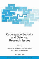 Cyberspace Security and Defense  Research Issues