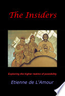 The Insiders  Exploring the higher realms of possibility