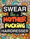 Swear Like A Mother Fucking Hairdresser
