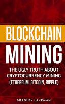 Blockchain Mining