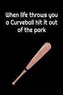 Pdf When Life Throws You a Curveball Hit It Out of the Park