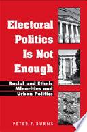 Electoral Politics Is Not Enough