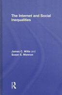 The Internet and Social Inequalities