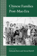 Chinese Families in the Post-Mao Era