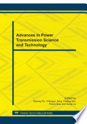 Advances In Power Transmission Science And Technology