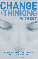 Change Your Thinking with CBT Book