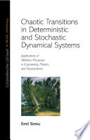 Chaotic Transitions in Deterministic and Stochastic Dynamical Systems