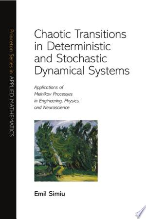 Download Chaotic Transitions in Deterministic and Stochastic Dynamical Systems Books - RDFBooks