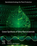 Green Synthesis of Silver Nanomaterials