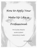 How to Apply Your Makeup Like a Professional
