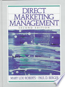 """Direct Marketing Management"" by Mary Lou Roberts, Paul D. Berger"