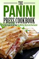 The Panini Press Cookbook
