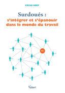Pdf Surdoués : s'intégrer et s'épanouir dans le monde du travail Telecharger