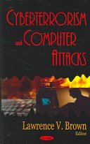 Cyberterrorism and Computer Attacks