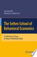 The Selten School of Behavioral Economics Book