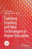 Teaching Learning and New Technologies in Higher Education