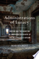 Administrations of Lunacy Book PDF