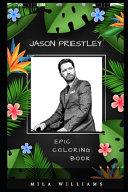 Jason Priestley Epic Coloring Book
