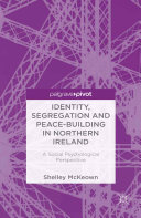 Identity  Segregation and Peace building in Northern Ireland