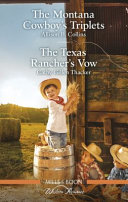 To Catch a Cowboy/the Texas Rancher's Vow