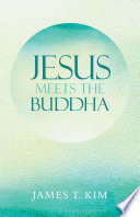 Jesus Meets the Buddha Book