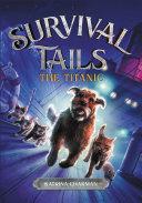 Survival Tails: The Titanic [Pdf/ePub] eBook