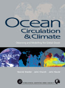 Ocean circulation and climate : observing and modelling the global ocean / edited by Gerold Siedler, John Church, John Gould