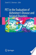 Pet In The Evaluation Of Alzheimer S Disease And Related Disorders Book PDF